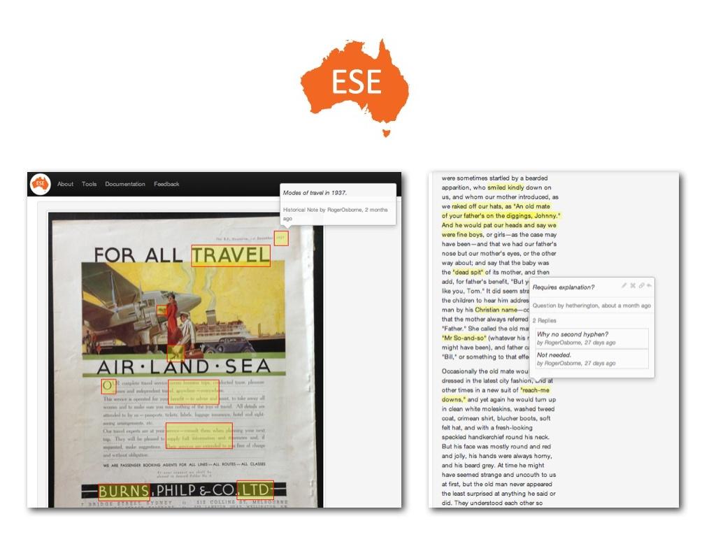 Annotator est employé dans le projet australien austESE qui soutien la soutenir la production d'éditions scientifiques électroniques dans l'environnement du Web 2.0